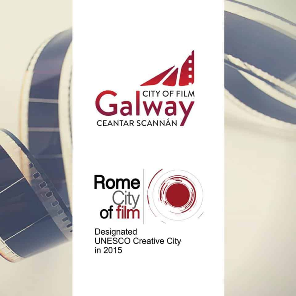 Rome City of Film & Galway City of Film
