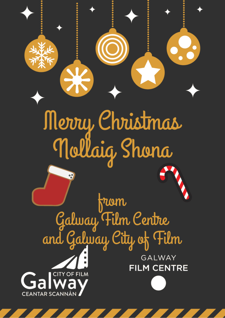 Merry Christmas from Galway Film Centre (1)